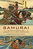 Samurai: An Encyclopedia of Japan's Cultured Warriors