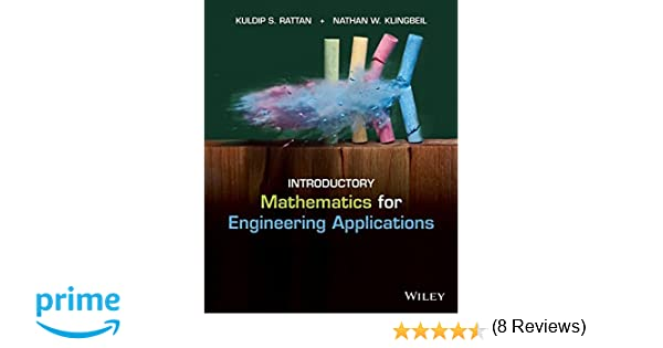 Introductory mathematics for engineering applications kuldip s introductory mathematics for engineering applications kuldip s rattan nathan w klingbeil 9781118141809 amazon books fandeluxe Gallery