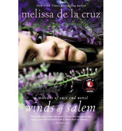 By Melissa De La Cruz Winds Of Salem: