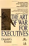 The Art of War for Executives, Donald G. Krause, 0399519025
