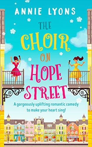 The Choir on Hope Street: A gorgeously uplifting romantic comedy to make your heart - Love Your Hut
