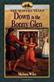 Down to the Bonny Glen, Melissa Wiley, 0064407144