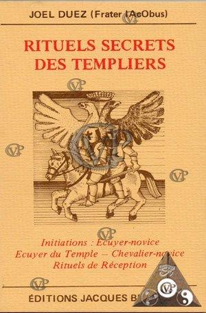 Rituels secrets des Templiers