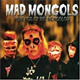 Revenge Of The Mongoloid by Mad Mongols