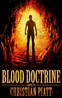 Blood Doctrine: A Novel by [Piatt, Christian]