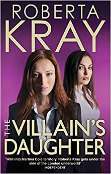 The Villain's Daughter by Roberta Kray (2011-08-09)