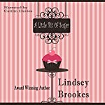 A Little Bit of Sugar | Lindsey Brookes