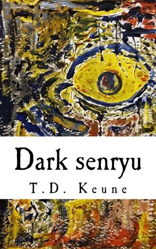 Dark senryu: 31 Short, Horror-Themed Poems ()