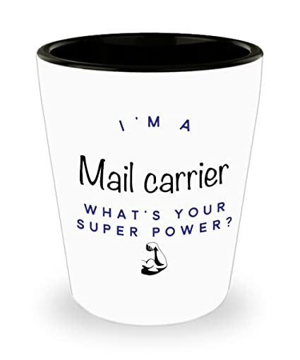 Amazon Mail Carrier Shot Glass Whats Your Super Power Funny