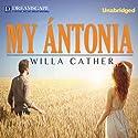 My Antonia   Livre audio Auteur(s) : Willa Cather Narrateur(s) : Nicholas Mondelli
