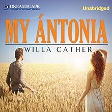 My Antonia | Livre audio Auteur(s) : Willa Cather Narrateur(s) : Nicholas Mondelli