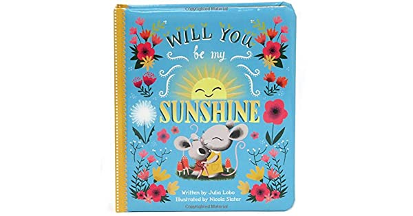 Amazon.com: Will You Be My Sunshine: Childrens Board Book ...