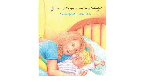 Guten Morgen Mein Schatz German Edition Kindle Edition