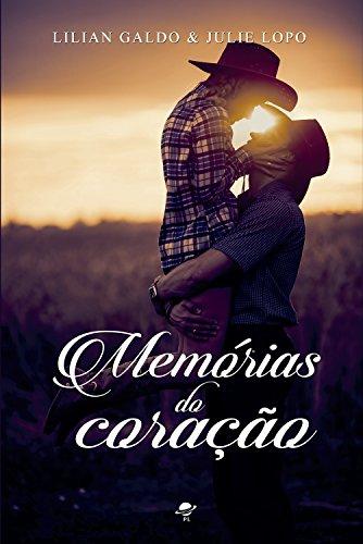 Memórias do coração: Trilogia Céu Azul - Livro 1
