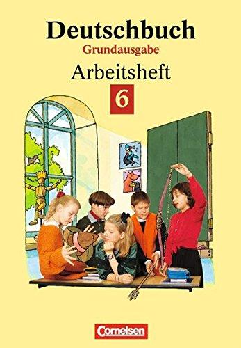 Deutschbuch, Grundausgabe, neue Rechtschreibung, 6. Schuljahr