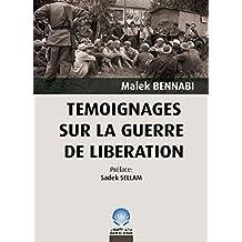 Témoignages sur la Guerre de Libération (French Edition)