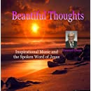 Beautiful Thoughts - Uplifting Music and the Spoken Word of Jesus - Howard Owen