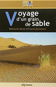 """Afficher """"Voyage d'un grain de sable"""""""
