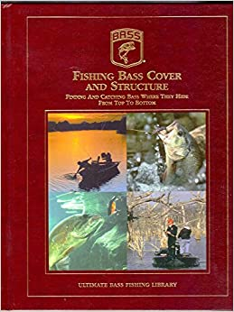 Fishing bass cover and structure finding catching bass for Best fishing books
