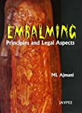 Embalming: Principles and Legal Aspects