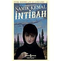 İntibah - Günümüz Türkçesiyle: Türk Edebiyatı Klasikleri - 4
