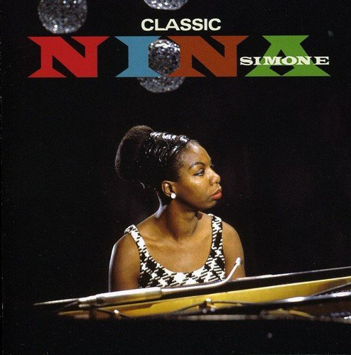 Nina Simone - Classic... The Masters Collection By Nina Simone - Zortam Music