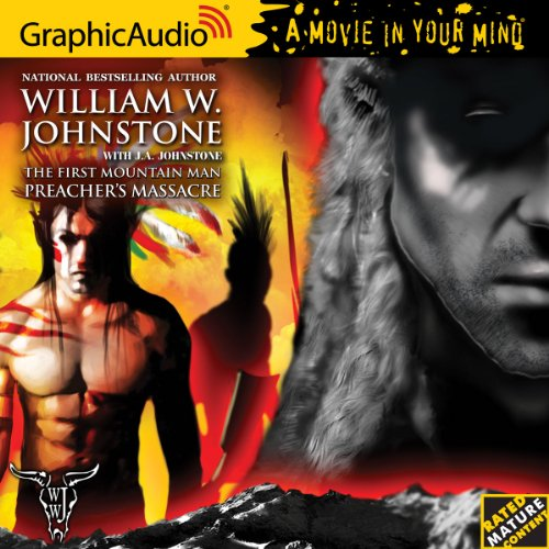 First Mountain Man 19: Preacher's Massacre by GraphicAudio