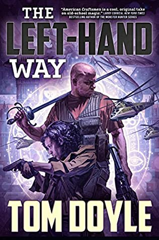 The Left Hand Way American Craftsman Book 2 By Tom Doyle