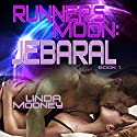 Runner's Moon: Jebaral: Runner's Moon, Book 1 Audiobook by Linda Mooney Narrated by Guy Veryzer