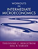 img - for Workouts in Intermediate Microeconomics: for Intermediate Microeconomics: A Modern Approach, Seventh Edition book / textbook / text book