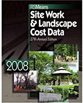 Site Work & Landscape Cost Data (Means Site Work and Landscape Cost Data)