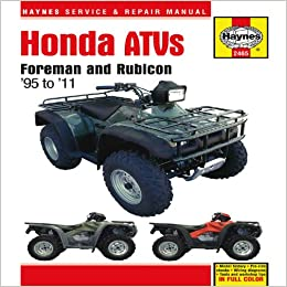 Honda atvs foreman and rubicon 95 to 11 haynes service honda atvs foreman and rubicon 95 to 11 haynes service repair manual 1st edition fandeluxe Choice Image