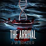 The Arrival | James W. Brazier
