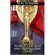 World Cup Quiz and Trivia (1966-2014)