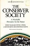 The Conserver Society, Kimon Valaskakis and Peter S. Sindell, 0060906715