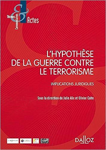 Amazon Fr L Hypothese De La Guerre Contre Le Terrorisme