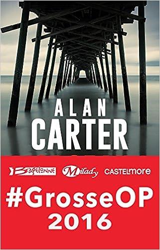 Morceaux de choix (2016) - Alan Carter