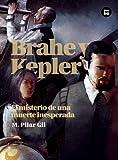 Brahe y Kepler, María Pilar Gil López and M. Pilar Gil, 8483431521