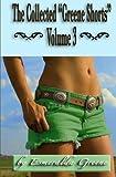 The Collected Greene Shorts Volume 3 by Esmeralda Greene (2011-05-04)