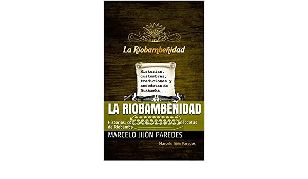 Amazon.com: La Riobambeñidad (Spanish Edition) eBook ...