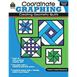 Coordinate Graphing: Creating Geometry Quilts Grd 4 & Up