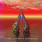 Essentialia: The Essence Of Michel Huygen's Neuronium Music