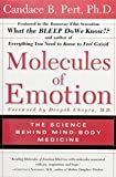 Image of Molecules Of Emotion: The Science Behind Mind-Body Medicine