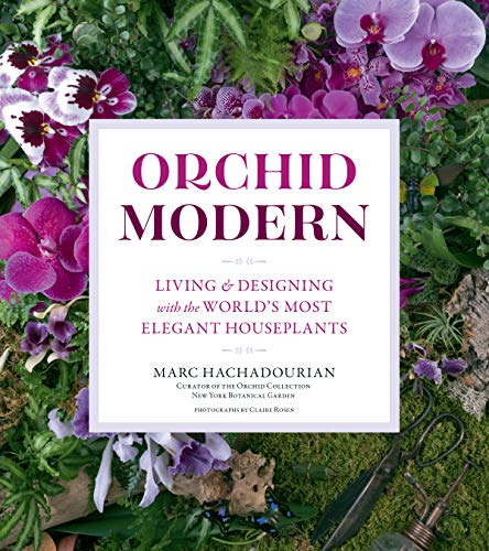 Orchid Modern: Living and Designing with the World