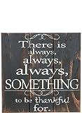 Sullivans Wooden Plank Sign, Always Thankful, 16 x 16 Inches (N1728)