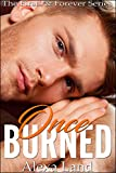 Once Burned (The Firsts & Forever Series)