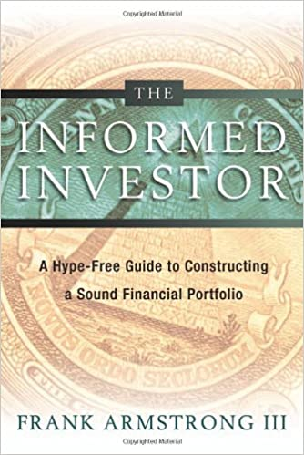 buy the informed investor a hype free guide to constructing a