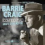 Barrie Craig: Confidential Investigator | Jon Roeburt,Lou Vittes