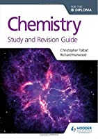Chemistry for the IB Diploma Study and Revision Guide Front Cover