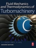 img - for Fluid Mechanics and Thermodynamics of Turbomachinery, Seventh Edition by S Larry Dixon B.Eng. Ph.D. (2013-11-13) book / textbook / text book